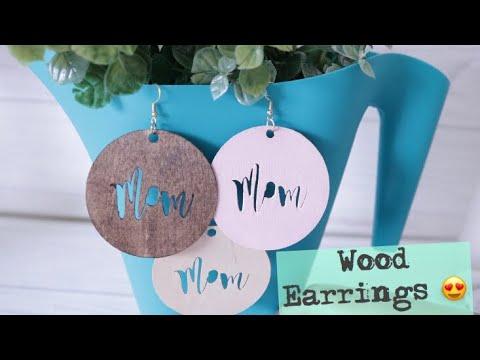 Cricut Maker Diy Wood Earrings Mother S Day Gift Youtube