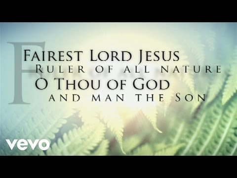 Fairest (Contains elements of Fairest Lord Jesus) [Lyric Video]