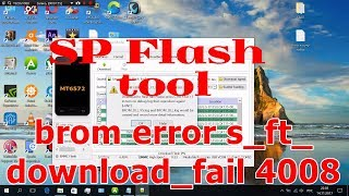 SP Flash tool BROM ERROR : S_FT_DOWNLOAD_FAIL 4008 - Solution - Решение