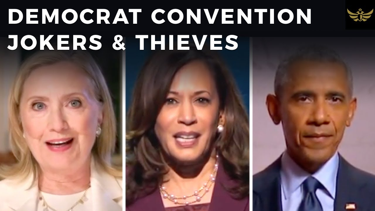 Democrat convention showcases lineup of JOKERS & THIEVES