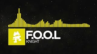 [Electro] - F.O.O.L - Knight [Monstercat EP Release]