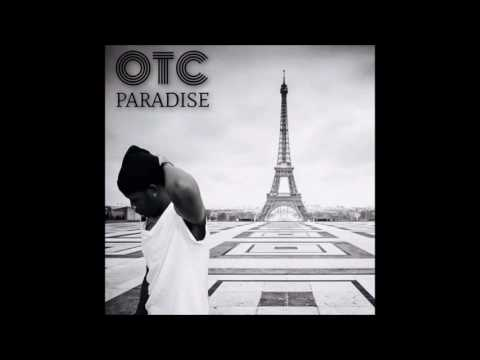 OTC Paradise the next Episode ( Remix )