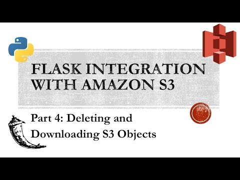 Flask with Amazon S3 Part IV
