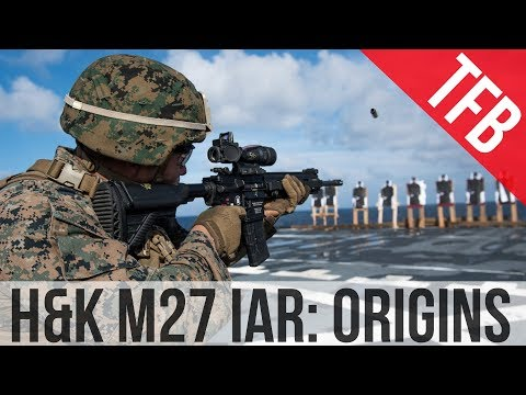Origins and Early History of the USMC M27 Infantry Automatic Rifle