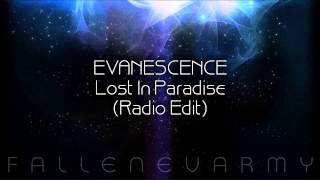 Evanescence - Lost In Paradise (Radio Edit)