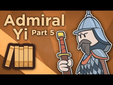 Korea: Admiral Yi - Martial Lord of Loyalty - Extra History - #5