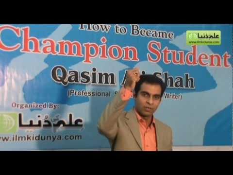 "Qasim Ali Shah Lecture on ""How to Become a Champion Student"" Part 1 of 5"