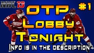 NHL 13: OTP Hockey Night #1 Tonight At 6:30 PM Eastern Time
