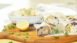 Wraps de Pescada com Salada Crocante Vaqueiro