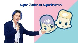 Super Junior as Superfruit