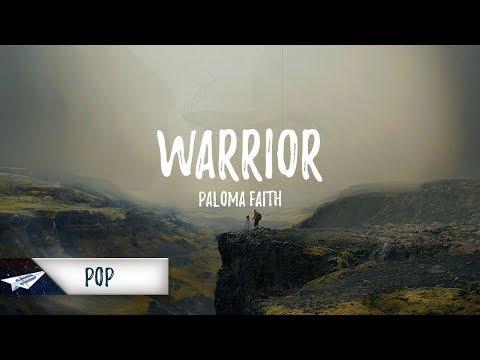 Paloma Faith - Warrior (Lyrics) 🎵