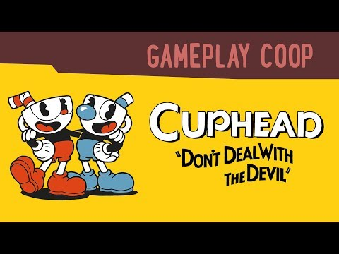 CUPHEAD: Gameplay cooperativo con Gina Tost