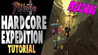 Albion Online | Hardcore Expedition Tutorial | Preaching To The Dead