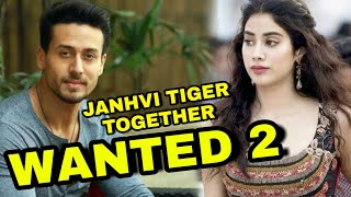 Tiger Shroff Final In Salman Khan Wanted Sequel, Janhvi Kapoor In Wanted 2