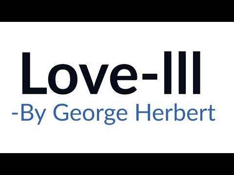 love iii George Herbert in hindi [Analysis and line by line explanation]