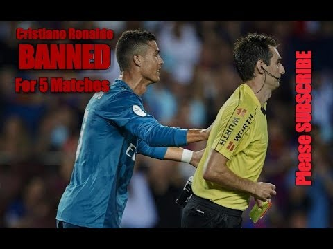 Why Cristiano Ronaldo Banned? Breaking | Cristiano Ronaldo SUSPENDED For 5 Matches | 14 August 2017
