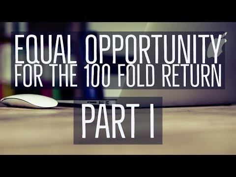 Equal Opportunity for the 100 Fold Return Part 1 - Pastor Steve Gray