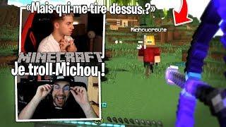 Je me venge de Michou en le trollant ! Minecraft #2