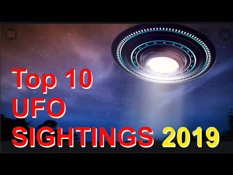 Top 10 UFO Sightings 2019 | Weird Videos Vol. 004