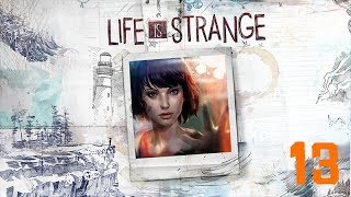 Life Is Strange - Lets Play Episode 13 - Easy Decision