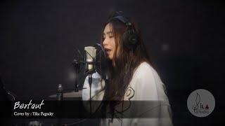 Download lagu BERTAUT - NADIN AMIZAH COVER BY TIKA PAGRAKY