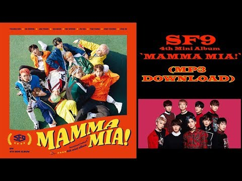 SF9 – 4th Mini Album `MAMMA MIA!` (MP3 DOWNLOAD)