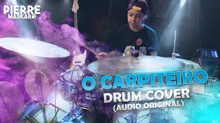 O Carpinteiro - Audio Original (Pierre Maskaro - Drums)
