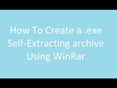 How to create a ( exe) self extracting archive Using WinRar