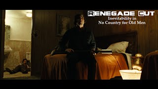 Inevitability in No Country for Old Men - Renegade Cut