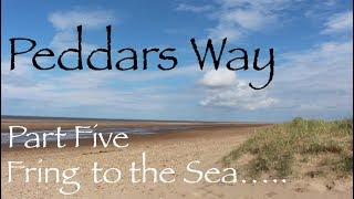 Peddars Way. Part Five - The Final Leg! Fring to Holme-Next-The-Sea.
