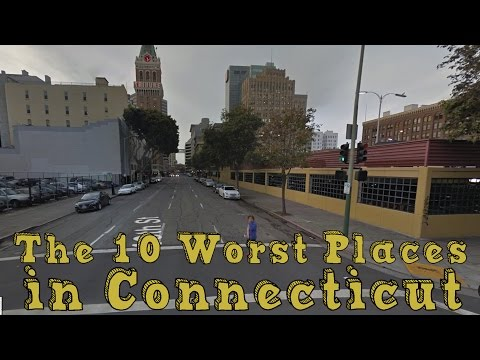 The 10 WORST CITIES in CONNECTICUT Explained