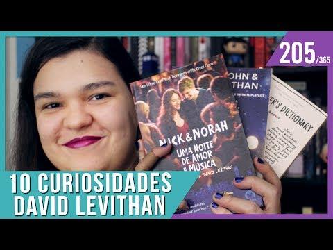 10 CURIOSIDADES: DAVID LEVITHAN   Bruna Miranda #205