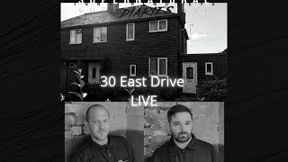 30 East Drive Live Continued
