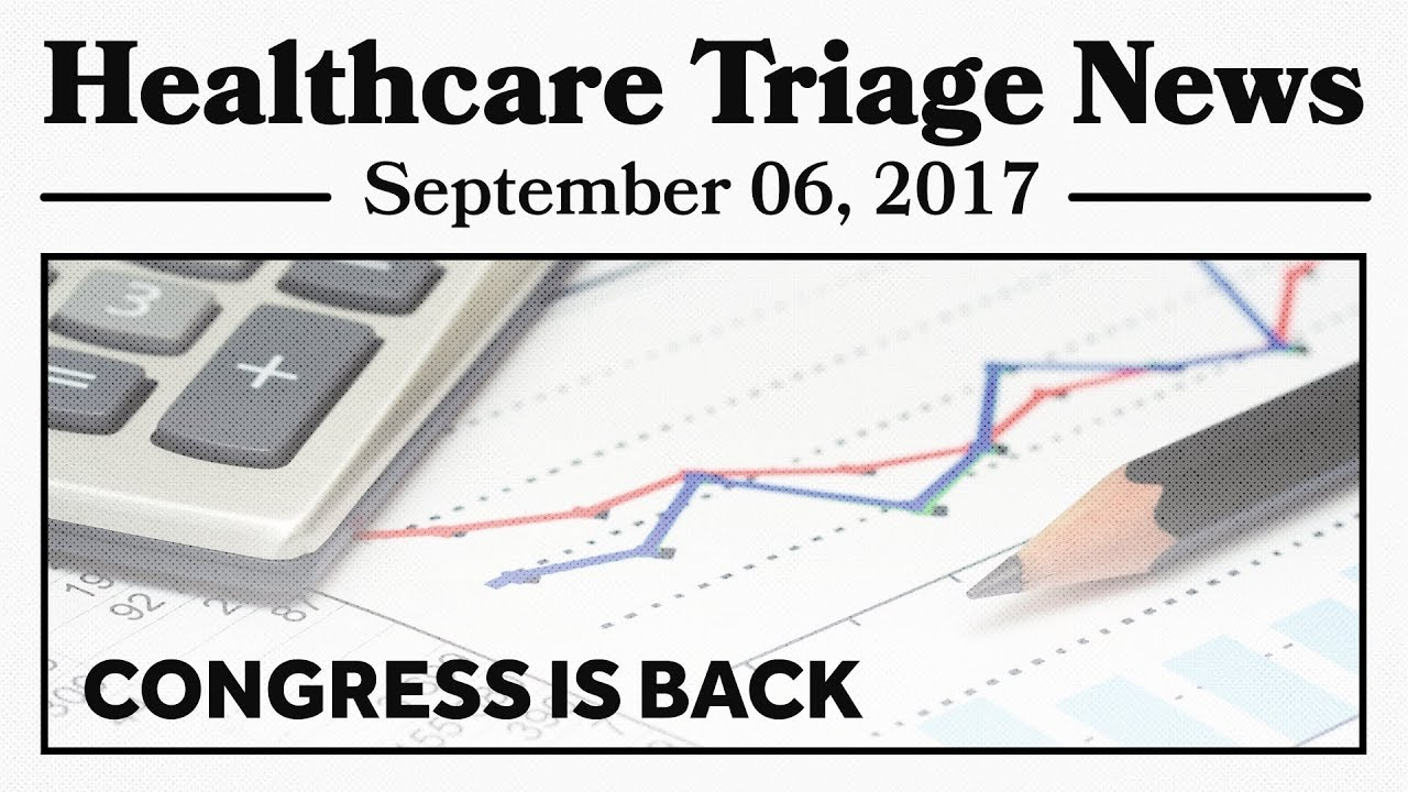 Image result for Healthcare Triage News: Congress is Back, and Healthcare Should Be on the To-do List