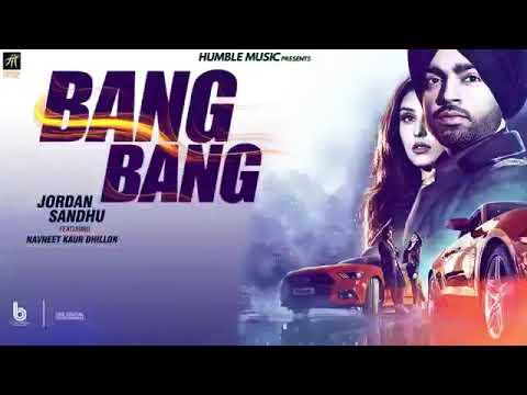 bang-bang-full-song-jordan-sandhu-desi-crew-latest-punjabi-song-2018-youtube