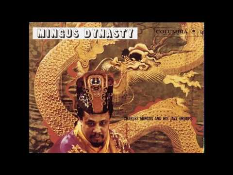 Charles Mingus And His Jazz Groups ‎– Mingus Dynasty (1960) (Full Album)