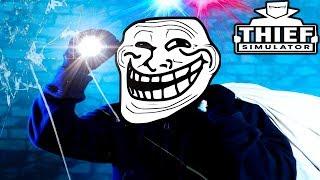DÜNYANIN EN TROLL HIRSIZI OLDUM! - Thief Simulator