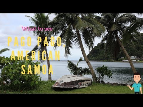 Pago Pago American Samoa With A Glance At Apia Samoa (Cruise Vacation Stop 39)