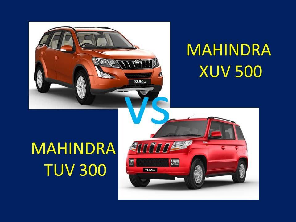mahindra xuv 500 vs mahindra tuv 300 comparison