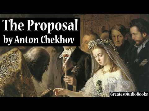 THE PROPOSAL by Anton Chekhov - FULL AudioBook | GreatestAudioBooks