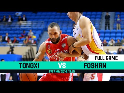 CBA 2014 2015 - Tongxi VS Foshan - Round 3 - Friday 7 November 2014