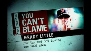 Top 5 Reasons You Can't Blame Grady Little (2003 ALCS)