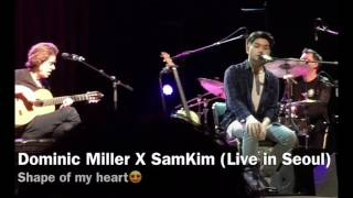 [ENG/KOR] Dominic Miller X SamKim (Shape Of My Heart, Englishman In NY)