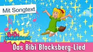 Bibi Blocksberg, die kleine Hexe... Lied mit Songtext zum Mitsingen