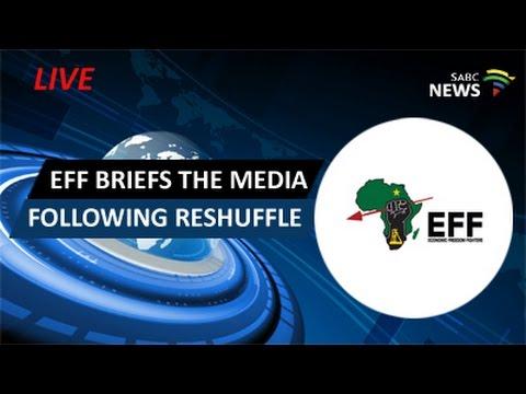 EFF briefs media on cabinet reshuffle