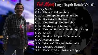 Download Lagu Full Album DJ DAYAK REMIX Breakbeat Kalbar (Bang Ndii) [vol.01] mp3