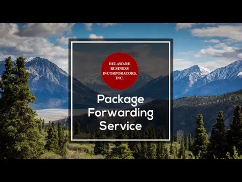 Package Forwarding Service | Parcel Forwarding Service | Delaware Business Incorporators, Inc.