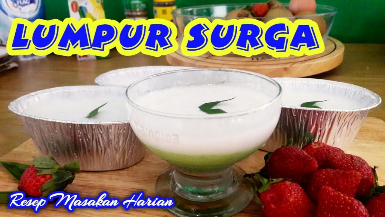 Resep Kue Lumpur Surga Cup Heaven Mud Recipes