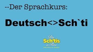 Der offizielle Sprachkurs: Deutsch - Sch'ti