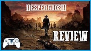 Desperados III Review - YeeeHaw - SHHHH! (Video Game Video Review)